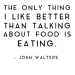 25 Funny Food Quotes Pinterest