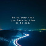 Busy Sad Quotes Pinterest