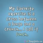 Funny Eating Quotes And Sayings Tumblr