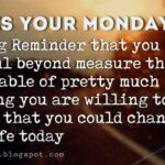 Monday Morning Work Inspirational Quotes